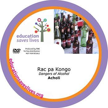 Acholi Dangers of Alcohol DVD Lesson