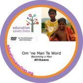 Afrikaans DVD: Becoming a Man