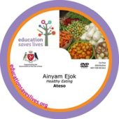 Ateso DVD: Healthy Eating IOM