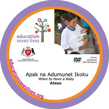 Ateso DVD: When to Have a Baby IOM