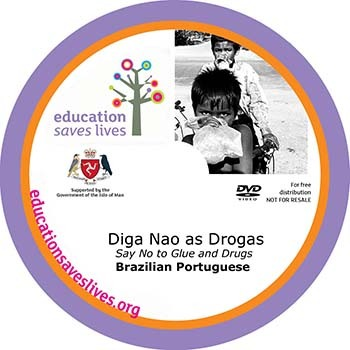Brazilian Portuguese Say No to Glue and Drugs DVD