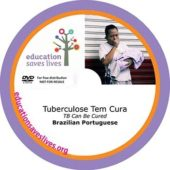 Brazilian Portuguese DVD: TB Can Be Cured