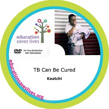 Kaatchi DVD: TB Can Be Cured