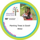 Khmer DVD: Planting Trees is Good