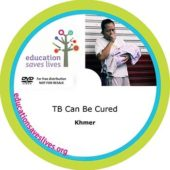 Khmer DVD: TB Can Be Cured