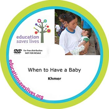 Khmer DVD: When to Have a Baby