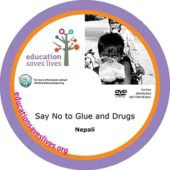 Nepali DVD: Say No to Glue and Drugs