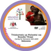 Setswana DVD Lesson: Caring for Someone with AIDS
