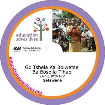 Setswana Living With HIV DVD Lesson