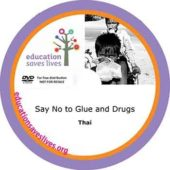 Thai Say No to Glue and Drugs - DVD Lesson