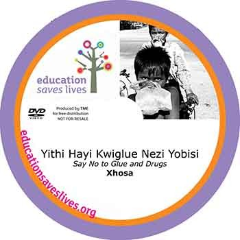 Xhosa: Say no to glue and drugs - DVD lesson