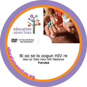 Yoruba How to Take Your HIV Medicine - DVD lesson