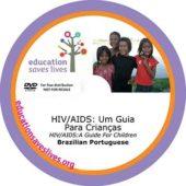 Brazilian Portuguese DVD: HIV AIDS A Guide For Children