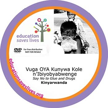 Kinyarwanda DVD: Say No to Glue and Drugs
