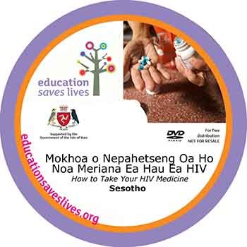 Sesotho DVD Lesson: -How to Take Your HIV Medicine