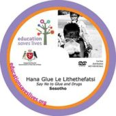 Sesotho Say No to Glue and Drugs DVD
