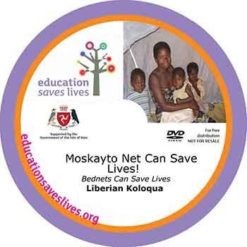 Liberian Koloqua DVD: Bednets Can Save Lives