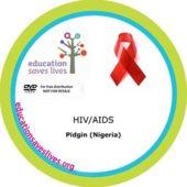 Pidgin DVD: (Nigeria) HIV AIDS