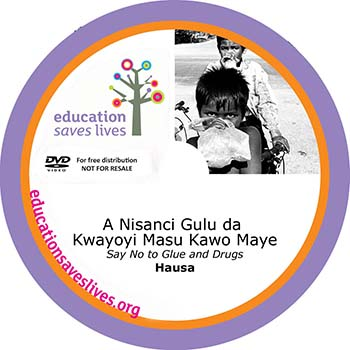 Hausa Say No to Glue and Drugs DVD
