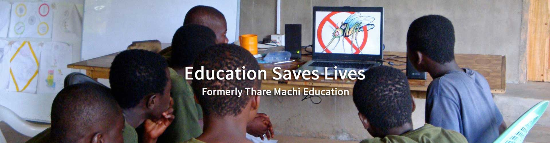 Education Saves Lives - Formerly Thare Machi Education